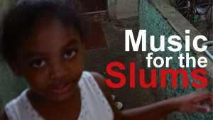 MUSIC FOR THE SLUMS